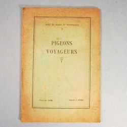 MANUEL INSTRUCTION MILITAIRE PIGEONS VOYAGEURS 1929 G.GUYARD