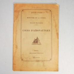 MANUEL INSTRUCTION MILITAIRE COURS D'AERONAUTIQUE AVIATION ET AEROSTATION 1922