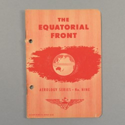 MANUEL OFFICIEL US AVIATION PILOTE THE EQUATORIAL FRONT US NAVY AEROLOGY SERIES N°9