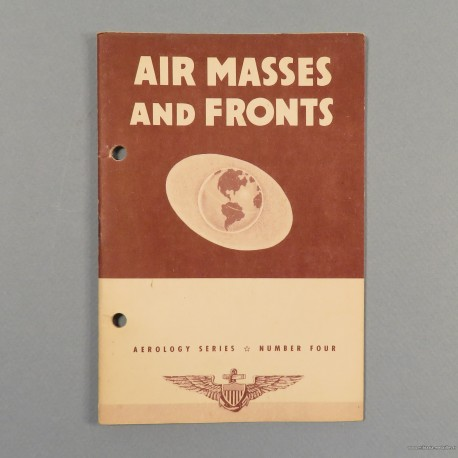 MANUEL OFFICIEL US AVIATION PILOTE AIR MASSES AND FRONTS US NAVY AEROLOGY SERIES N°4