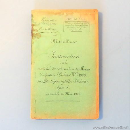 MANUEL D'INSTRUCTION DATEE 1915 SUR LE MATERIEL DES SECTIONS DE MITRAILLEUSES VICKERS MODELE 1909 AFFUTS TREPIEDS