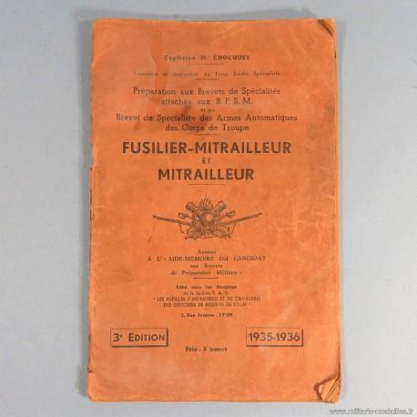 MANUEL D'INSTRUCTION PREPARATION AUX BREVETS BPSM ARMES AUTOMATIQUES FUSILIER MITRAILLEUR EDITION 1935 1936