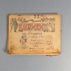 CAHIER DE CHANSONS AVEC DESSINS ET PHOTOS DU 22 ème REGIMENT D'INFANTERIE A LA VALBONNE EN 1920 1921