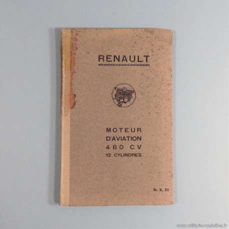 MANUEL D'INSTRUCTION NOTICE SUR LES MOTEURS D'AVION 480 CHEVAUX 12 CYLINDRE RENAULT ENTRETIEN AVIATION 1914 1918