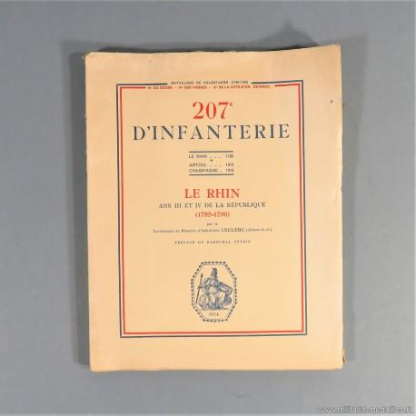 HISTORIQUE DU 207 èmes REGIMENT D'INFANTERIE LE RHIN ANS III ET IV DE LA REPUBLIQUE 1795-1796 1 ère EDITION DE 1934
